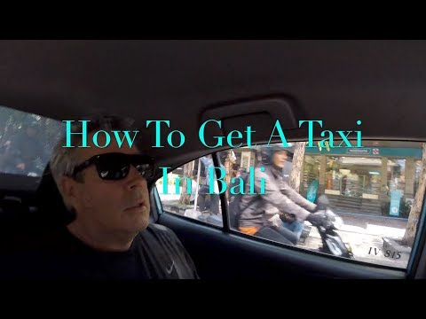 HOW AND WHICH TAXI IN BALI 2019