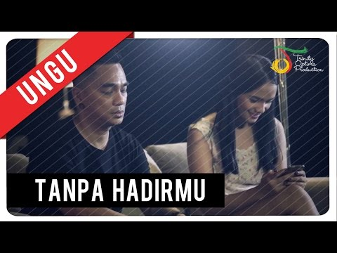 UNGU - Tanpa Hadirmu | Official Video Clip Mp3