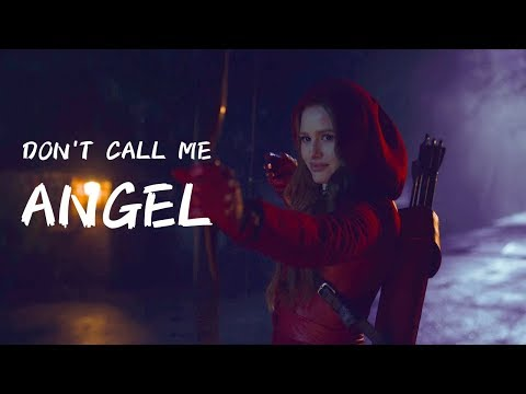 DON'T CALL ME ANGEL | riverdale girls