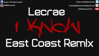 I KNOW - LECRAE || 2013 REMIX (Dr Dre Style) (prod. K-Wak) (@kidwithakalling) [1080p]