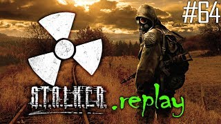 S.T.A.L.K.E.R. replay #64 - The Brain Sorcher - Red Forest/The Radar (OGSE Shadow of Chernobyl)