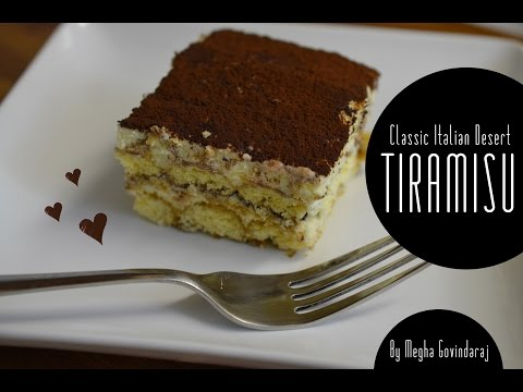 How to Make Tiramisu!! Classic Italian Desert Recipe – Megha's Cooking Channel – Episode 71