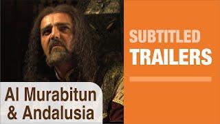 Download Video Al Murabitun & Andalusia MP3 3GP MP4