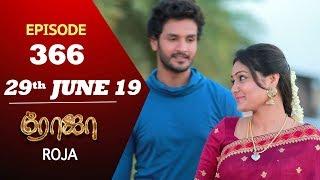 ROJA Serial   Episode 366   29th Jun 2019   Priyanka   SibbuSuryan   SunTV Serial   Saregama TVShows