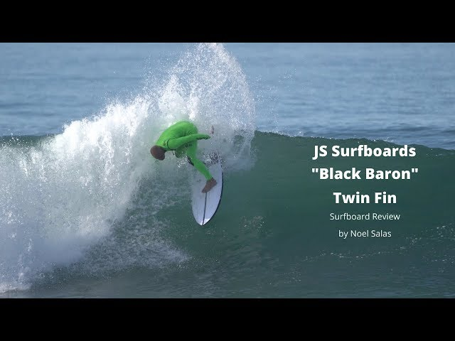 "JS ""Black Baron"" Twin Fin Surfboard Review by Noel Salas Ep.92"
