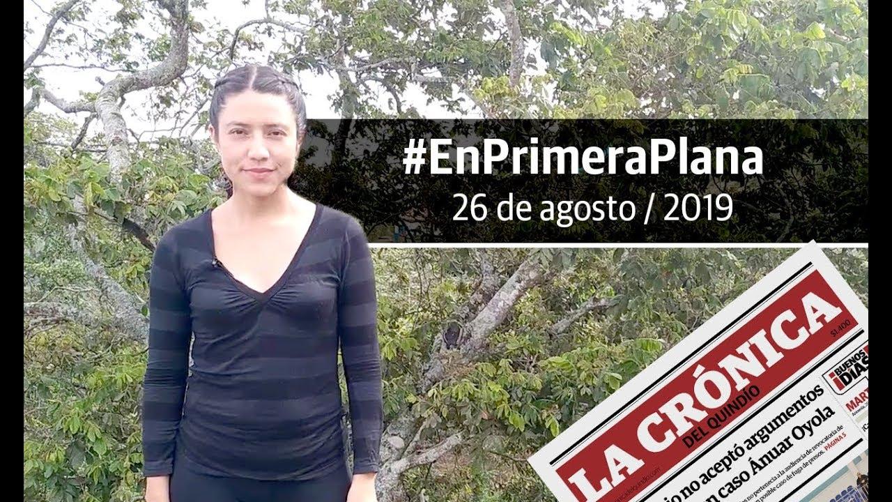 En Primera Plana: lo que será noticia este martes 27 de agosto