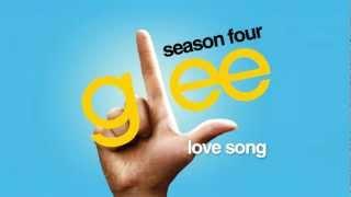 Love Song   Glee Cast [HD FULL STUDIO]