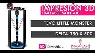 Tevo little monster | Delta 350X500 | Montaje Timelapse