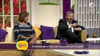 Diálogos en confianza (Familia) - El derecho de un hijo a ser reconocido por su padre