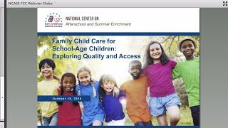 Family Child Care For School-Age Children: Exploring Quality And Access