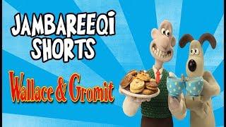 """Jambareeqi Shorts"" - The Wallace & Gromit Anthology"