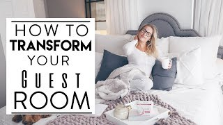 INTERIOR DESIGN | How To TRANSFORM Your Guest Room