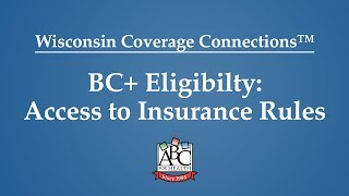 BadgerCare Plus: Access to Insurance Rules