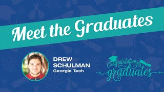 Meet the IPSE Graduates – Drew Schulman