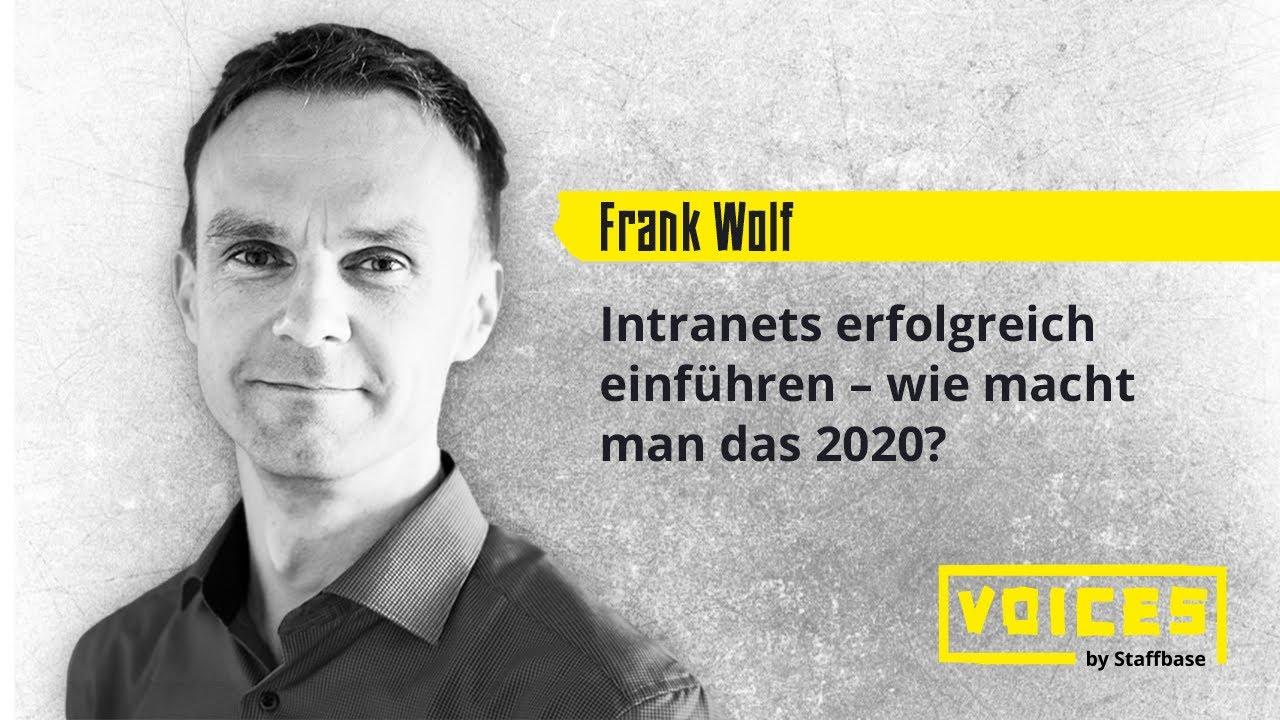 Frank Wolf: Intranets erfolgreich einführen – wie macht man das 2020?