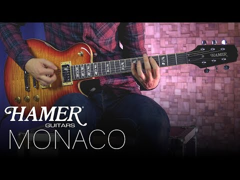 Hamer Guitars - Monaco 2018/2019 model play through