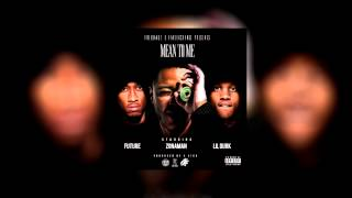Zona Man x Future x Lil Durk - Mean to Me x (Official Audio)