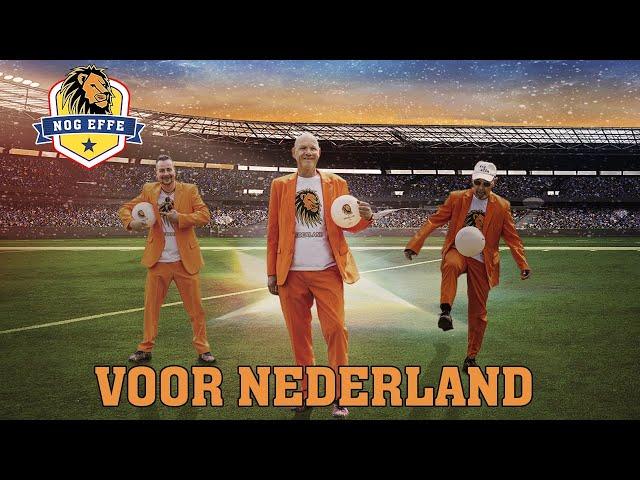 VOOR NEDERLAND - Nog effe
