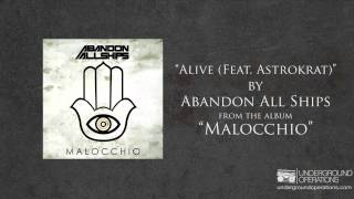 Abandon All Ships - Alive (Feat. Astrokrat)