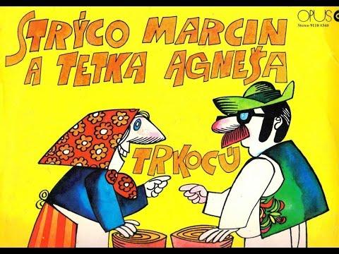 STRÝCO MARCIN A TETKA AGNEŠA TRKOCÚ - účinkujú Milan Mlsna a Margita Žemlová (1976)_Rip vinyl LP