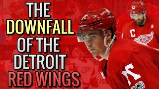 The Downfall Of The Detroit Red Wings