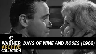 Days of Wine And Roses (1962) – I'm A Drunk