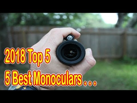 Top 5 Best Monoculars For The Money 2018