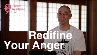 Redefine your anger in the Right Thought