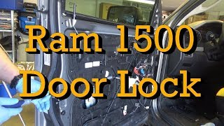 2012 Ram 1500 Door Lock Actuator/Latch Diagnosis and Replacement (2009-2018 similar)