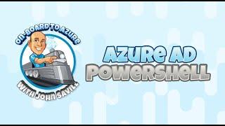 Azure AD PowerShell Module Options