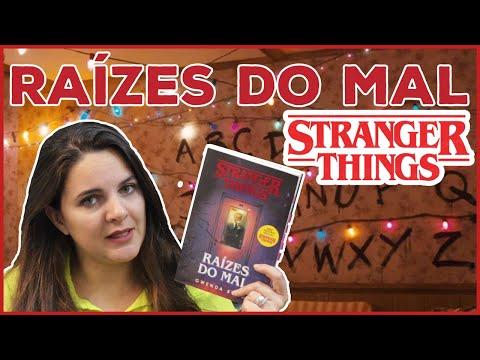 RAÍZES DO MAL (PARA QUEM VIU A SÉRIE) - STRANGER THINGS | LIVROS DA BELA