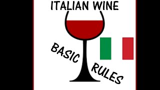 ITALIAN WINE - BASIC RULES TO KNOW !!