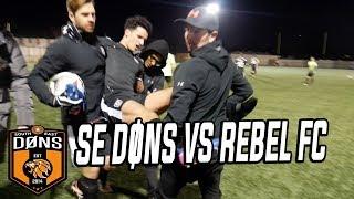 MAJOR YOUTUBE BATTLE - SE DONS vs REBEL FC