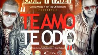 Kario y Yaret  - Te amo Te odio Remix mkposse