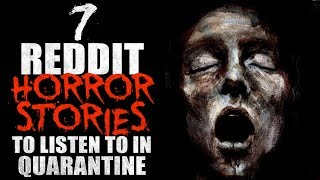 7 Terrifying Reddit Horror Stories to listen to while in quarantine