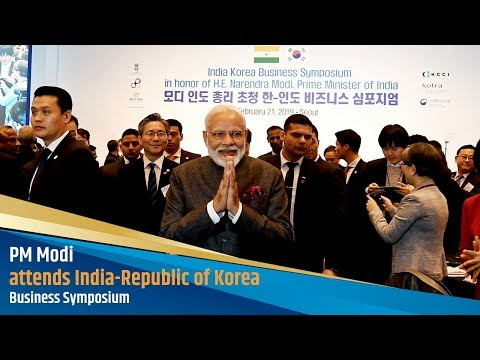PM Modi attends India-Republic of Korea Business Symposium
