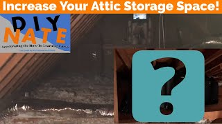 Increase Your Attic Storage Space! Add Storage by Securing Boards Over Insulation - by DIYNate