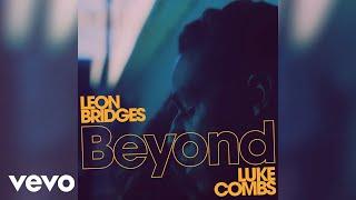 Leon Bridges   Beyond (Live   Official Audio) Ft. Luke Combs