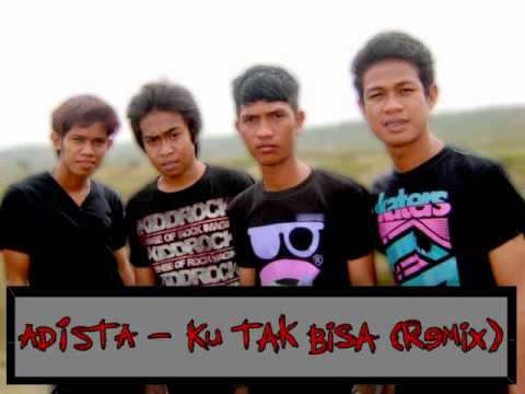 Adista - Ku Tak Bisa (Cannabiz Remix).wmv