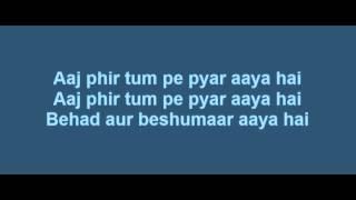 Aaj Phir Tumpe Pyar Aaya Hai Lyrics Hate Story 2   - YouTube