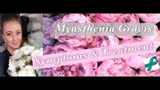 Myasthenia Gravis - My Story