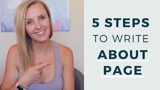 HOW TO WRITE AN ABOUT PAGE   5 Steps To Creating The Best About Page