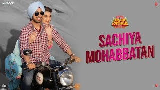 Sachiya Mohabbatan - Official Video Song