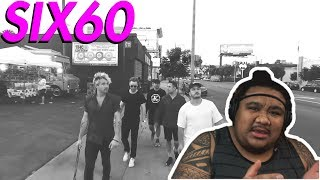 SIX60   Don't Give It Up [MUSIC REACTION]