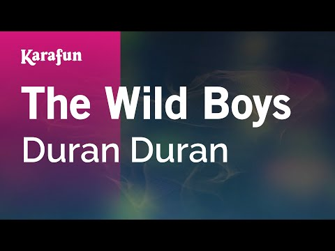 Karaoke The Wild Boys - Duran Duran *