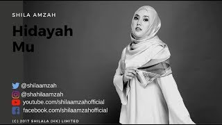 Hidayah Mu - Shila Amzah LIRIK VIDEO