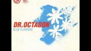Dr. Octagon - Blue Flowers In Brooklyn Zoo