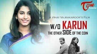 W/O KARUN Telugu Short Film 2016
