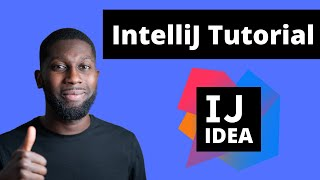 IntelliJ IDEA Tutorial