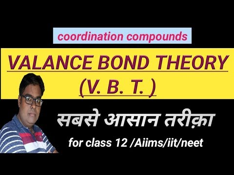 Valance bond theory/vbt/coordination compounds/class-12/chapter-9